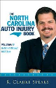 The North Carolina Auto Injury Book By R. Clarke Speaks